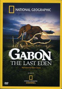 Gabon: Thte Last Eden
