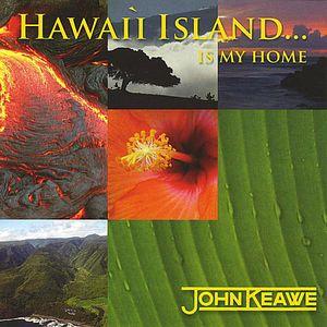 Hawaii Island..Is My Home