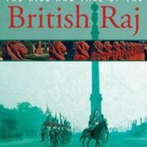 Globe Trekker: Rise and Fall of the British Raj