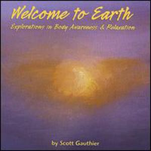 Welcome to Earth: Explorations in Body Awareness &