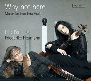 Why Not Here - Music For Two Lyra Viols
