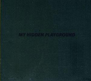 My Hidden Playground