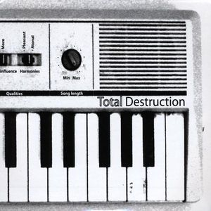 Total Destruction