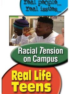 Real Life Teens: Racism on Campus