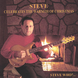 Steve Celebrates the Warmth of Christmas