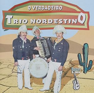 O Verdadeiro Trio Nordestino [Import]
