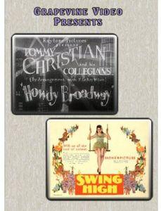 Howdy Broadway (1929) /  Swing High (1930)