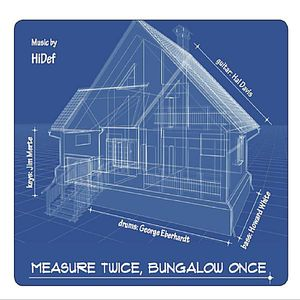 Measure Twice Bungalow Once