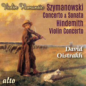 Szymonowski: Violin Concerto, Violin Sonata; Hindemith: ViolinConcerto (Romantic Violin)