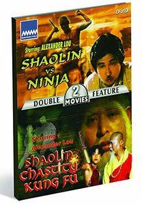 Shaolin Vs. Ninja/ Shaolin Chastity Kung Fu