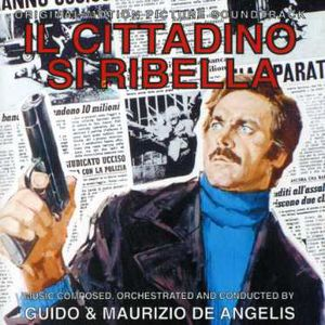 Il Cittadino Si Ribella (Street Law) (Original Soundtrack) [Import]