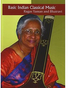 Basic Indian Classical Music: Ragas Yaman And Bhairavi