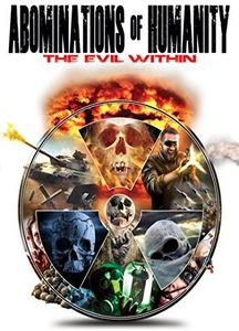 Abominations of Humanity: The Evil Within