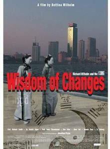 Wisdom of Changes - Richard Wilhelm and the I CHING