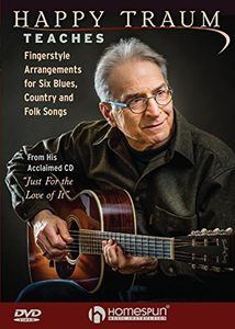 Happy Traum Teaches Fingerstyle Arrangements for Six Blues Country