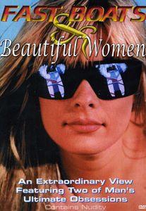 Fast Boats and Beautiful Women