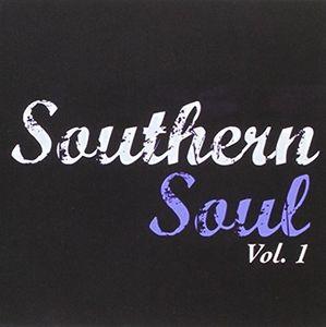 Southern Soul Vol 1 /  Various