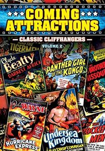 Coming Attractions: Classic Cliffhangers Volume 2