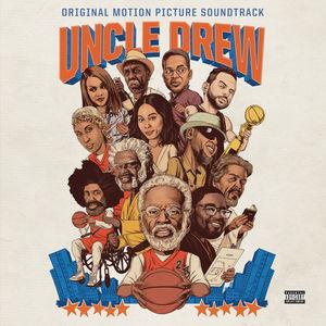 Uncle Drew (Original Motion Picture Soundtrack) [Explicit Content]