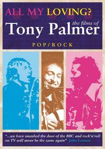 All My Loving: The Films of Tony Palmer