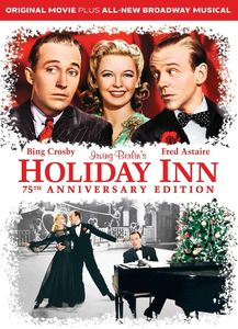 Holiday Inn (75th Anniversary Edition) , Bing Crosby