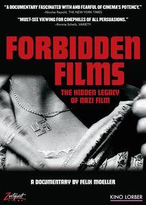 Forbidden Films: The Hidden Legacy of Nazi Film