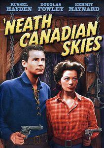 'Neath Canadian Skies