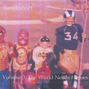World Needs Heroes 3