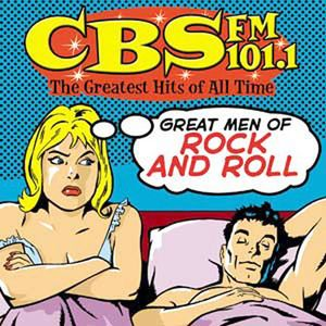 CBS FM101.1: Great Men Of Rock and Roll