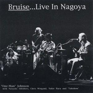 Bruise (Live in Nagoya)