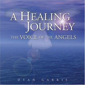 Healing Journey-The Voice of the Angels