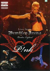 P!nk: Live From Wembley Arena, London, England