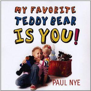 My Favorite Teddy Bear Is You