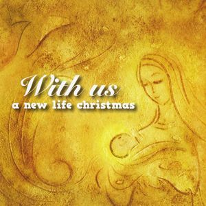 New Life Christmas: With Us /  Various
