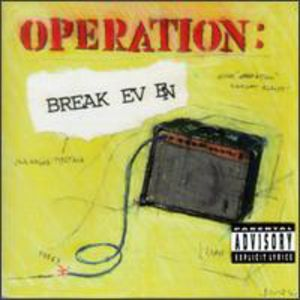 Operation-Break Even