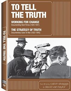 To Tell the Truth: Working for Change /  Strategy