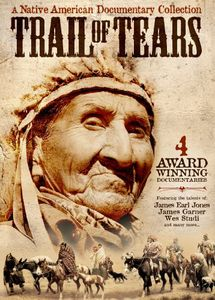 Trail of Tears: A Native American Documentary Collection