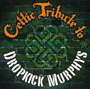 Celtic Tribute to Dropkick Murphys