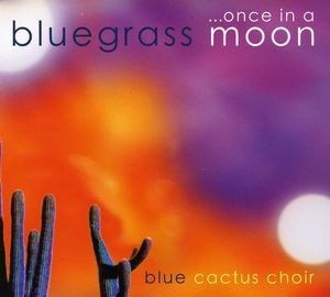 Once in a Bluegrass Moon