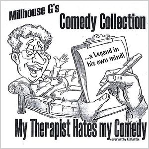 Comedy Collection: My Therapist Hates My Comedy