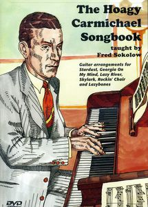 The Hoagy Carmichael Songbook: Guitar Arrangements