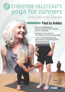 Yoga For Runners Educational Series #4: Feet To Ankles