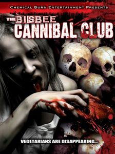 The Bisbee Cannibal Club