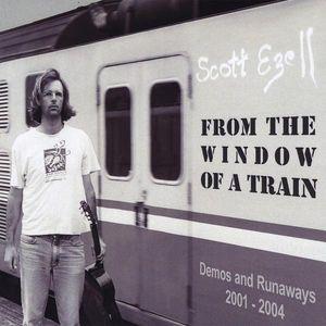 From the Window of a Train--Demos & Runaways
