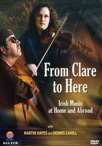 From Clare to Here: Irish Music at Home and Abroad