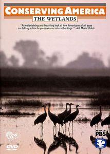 Conserving America: Wetlands