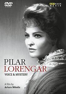 Pilar Lorengar: Voice & Mystery