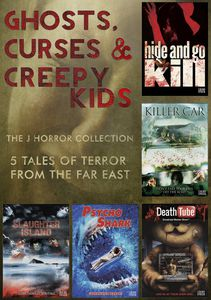 Ghosts Curses & Creepy Kids: J Horror Collection