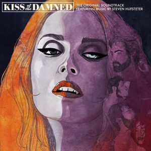Kiss of the Damned (Original Soundtrack)
