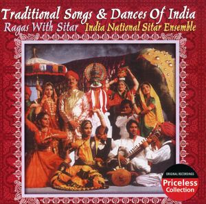 Traditional Songs and Dances Of Indian: Ragas With Sitars